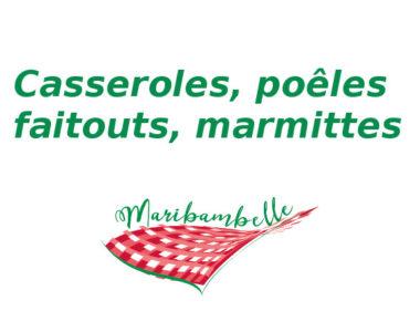Casseroles, poêles, faitout, marmittes