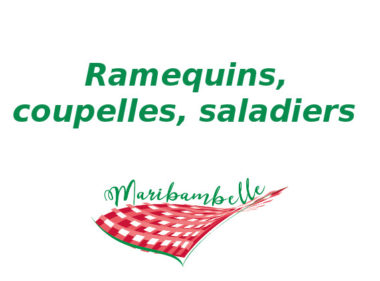 Ramequins, coupelles, saladiers